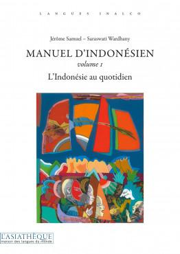 Manuel d'indonésien, volume 1